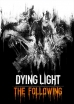 Horror Dying Light The Following